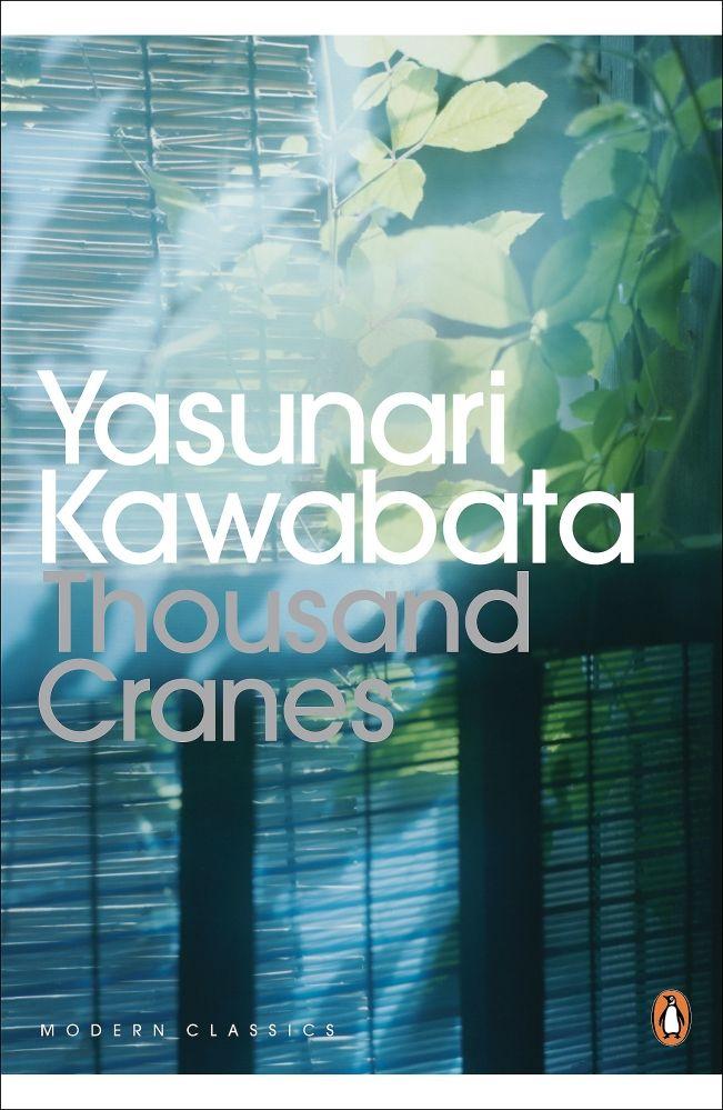 Thousand Cranes by Yasunari Kawabata