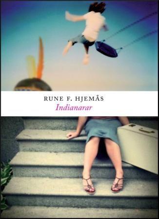 Hjemås, Rune F.: Indianarar