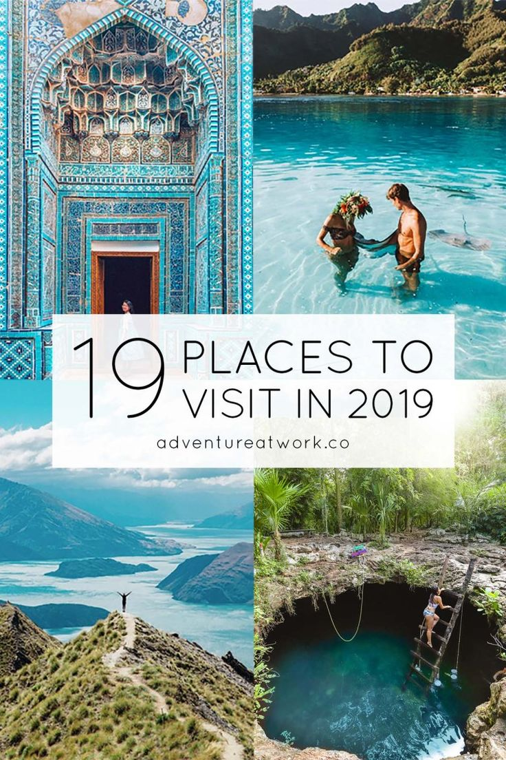 19 Places You Need to Visit in 2019