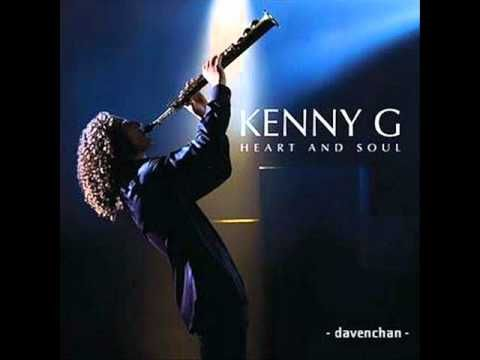 Kenny G ~ Heart and Soul