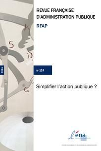 Chevallier, J. La simplification de l'action publique et la question du droit. Revue française d'administration publique 2016/1, n°157, p.328 et suiv. http://www.cairn.info.doc-distant.univ-lille2.fr/article.php?ID_ARTICLE=RFAP_157_0205&DocId=158612&hits=3032+2598+
