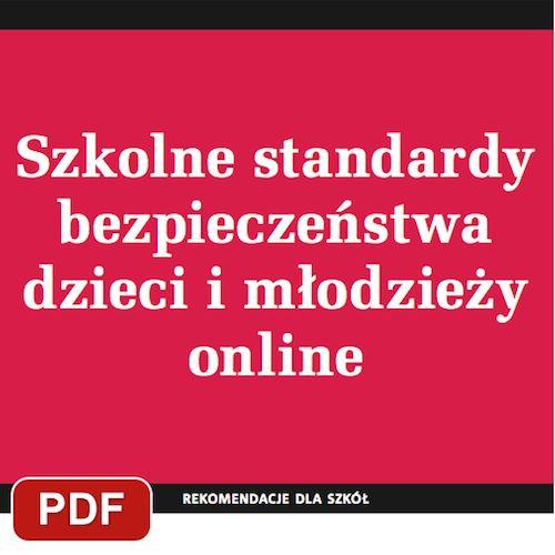 Szkolne standardy bezpieczeństwa dzieci i młodzieży online | Edupublikacje