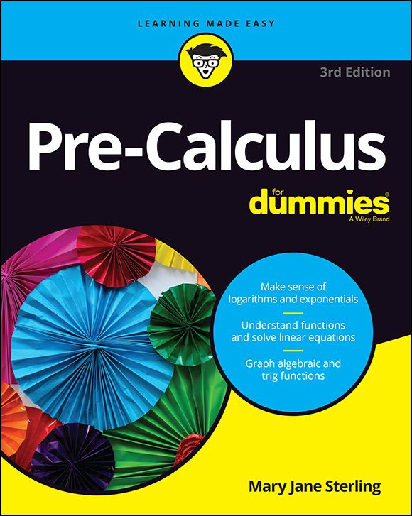 Pre Calculus For Dummies 1st Edition Pdf Free Download It E Books