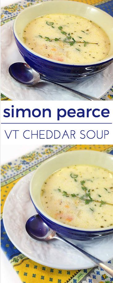 Simon Pearce Vermont Cheddar Soup: cheddar cheese, thyme, carrots, onions, celery, butter, garlic. Creamy cheddar soup recipe from Simon Pearce Restaurant.
