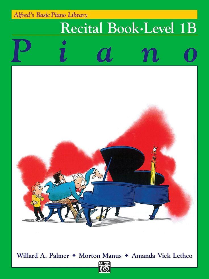 Alfred's Basic Piano Course - Recital Book - Level 1B