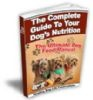 The Complete Dog Food & Nutrition Guide - E-books And Audios