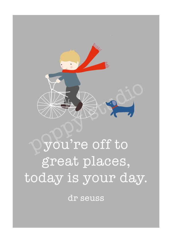 You're off to great places Dr Seuss print