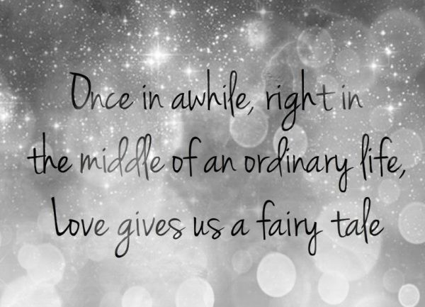 Love quote Love quote Once in awhile right in the