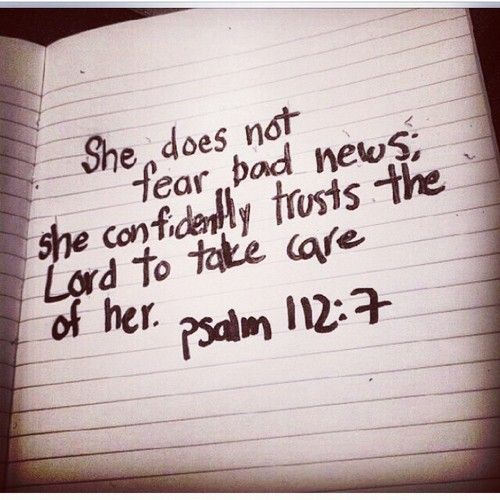 She does not fear bad news; she confidently trusts the Lord to take care of her. Psalm 112:7 @jillbre