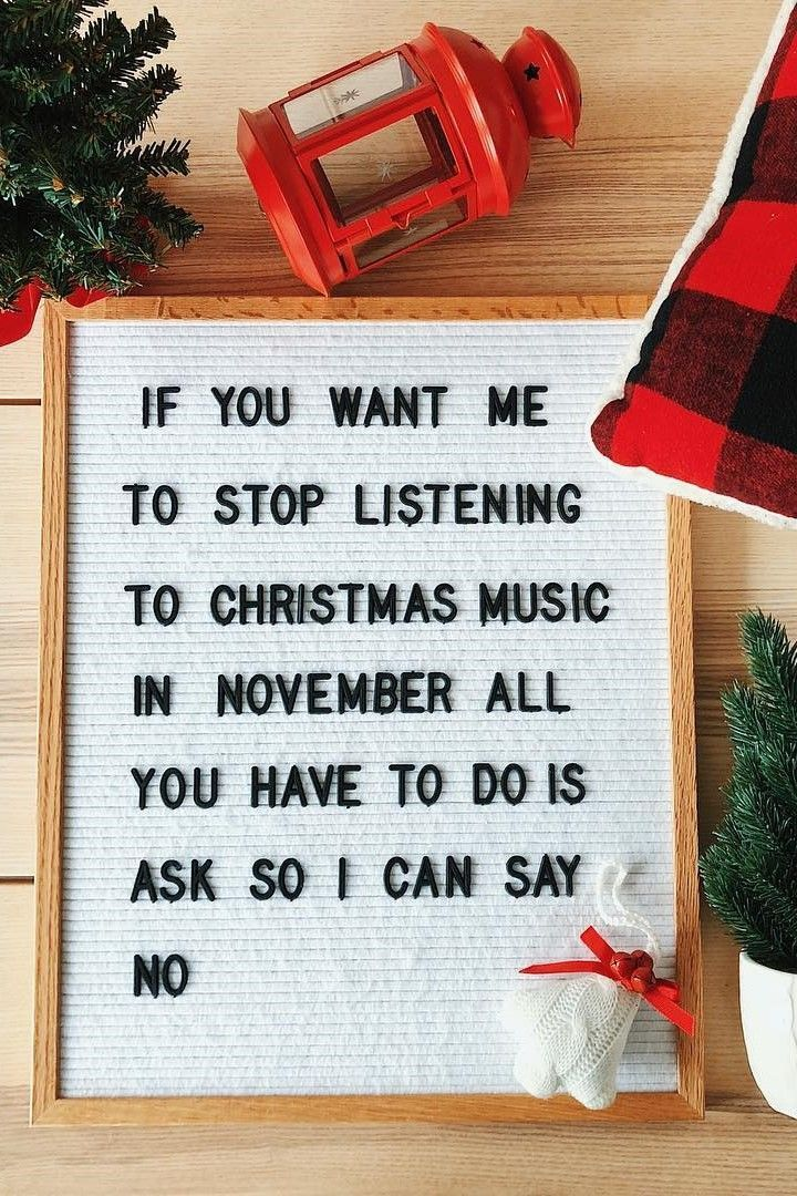 The 13 Funny Christmas Letter Board Quotes We Can T Wait To Use Christmas Quotes Funny Christmas Music Quotes Christmas Lettering
