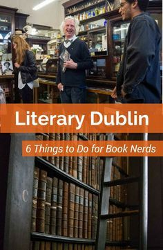 6 things to do in Dublin Ireland if you love books. This itinerary is a Dublin literary tour that will take you to the Trinity College Long Room, James Joyce's Sweny Pharmacy, the literary pub crawl and more.