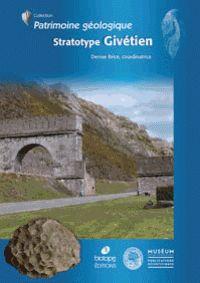 Stratotype Givetien / Denise Brice, coordinatrice ; avant-propos de Patrick De Wever. http://scd.summon.serialssolutions.com/search?s.q=isbn:(9782856537916)
