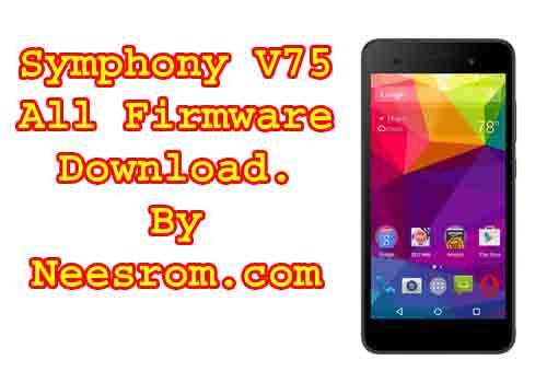 Symphony V75 Stock firmware Rom Flash File All Version from