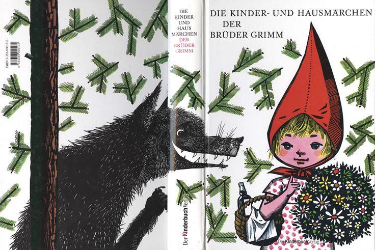 """""""Die Kinder- und Hausmärchen der Brüder Grimm"""", 1963,  Illustrator Werner Klemke."""