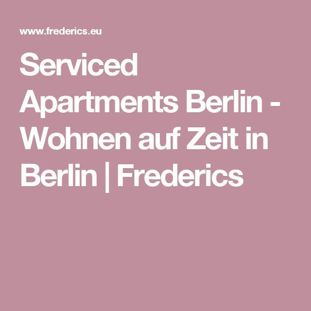Serviced Apartments Berlin - Wohnen auf Zeit in Berlin | Frederics