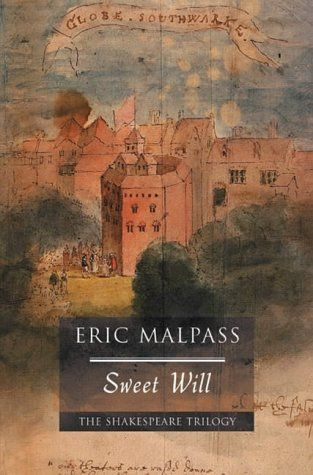 Sweet Will: 6 (The Shakespeare trilogy) by Eric Malpass.....♔..