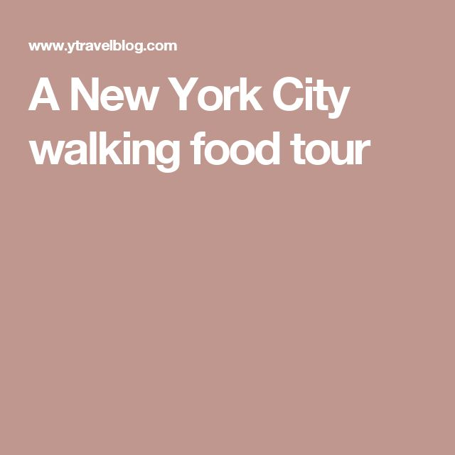 A New York City walking food tour