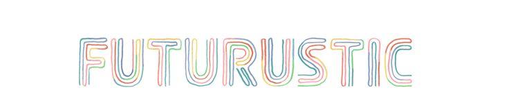 FutuRustic | modern design & traditional craftsmanship. Interesting name and header design. Futuristic vs FutuRustic.
