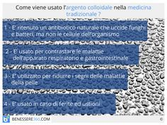 Argento colloidale: proprietà, dosaggio, controindicazioni ed effetti collaterali