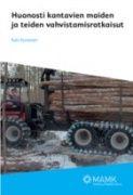 Kuvaus: Maaperän vahvistamisratkaisuja on tutkittu Suomessa vähän. Tämä lisensiaattityö sa alkunsa tarpeesta yhdistää tehdyt tutkimukset. Julkaisussa esitellään case-tyyppisesti eri testaukset ja niiden tulokset.