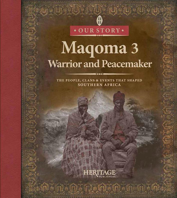 Maqoma Bk 3 Warrior and Peacemaker