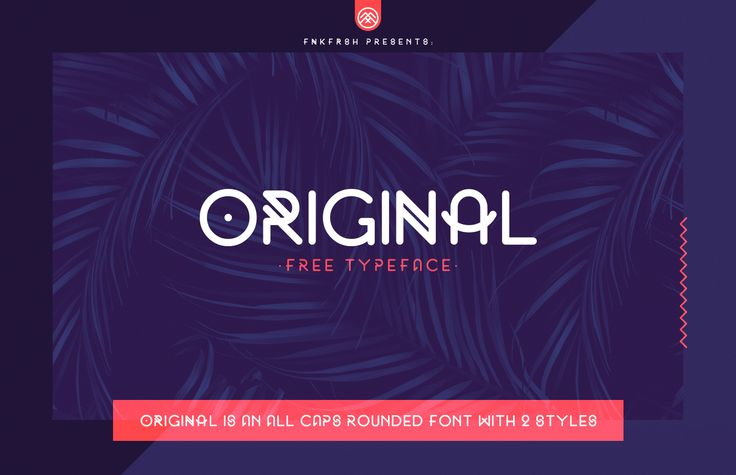 Original is an all caps rounded font that includes 2 styles.Original is completely free for personal use.For commercial linceses, email me at : me[at]fnkfrsh.beEnjoy! :)
