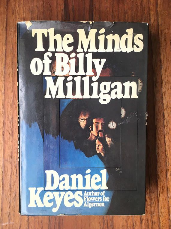 Chilling book  The Minds of Billy Milligan by Daniel Keyes