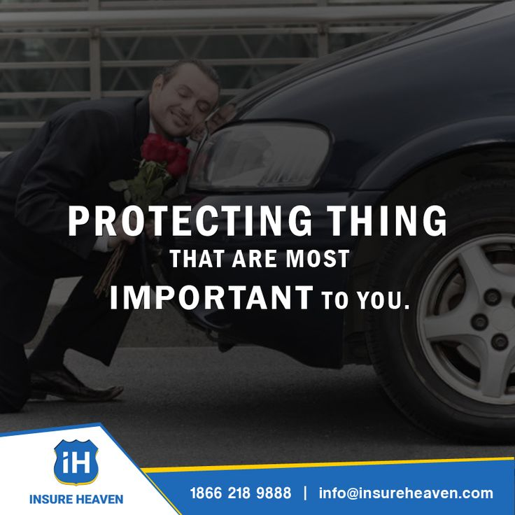 Protect Your Car Get A Car Insurance Http Www Insureheaven Com