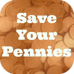 save your pennies