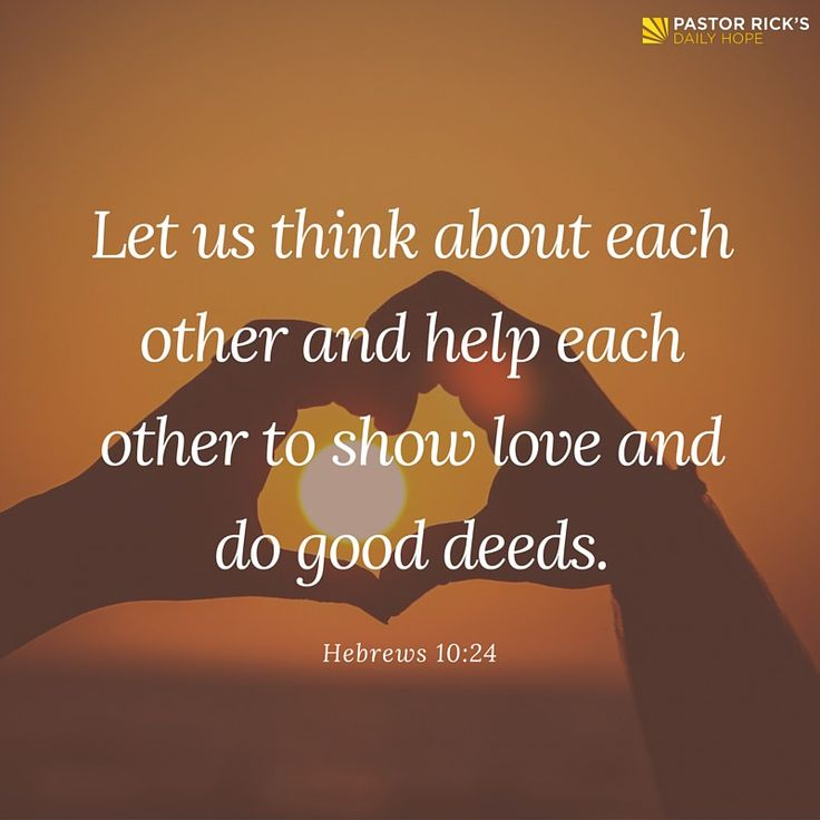 """Let us think about each other and help each other to show love and do good deeds"" (Hebrews 10:24 NCV). Learn how to leave a family legacy in this devotional from Pastor Rick's Daily Hope."