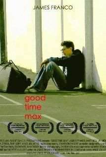 Good Time Max, 2007. Two genius brothers grow up and grow apart as one becomes a successful surgeon and the other pursues a drug-fueled high life.