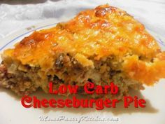 Low Carb Cheesebburger Pie - almond flour gives this a yummy texture almost like the bisquick pie we love :)