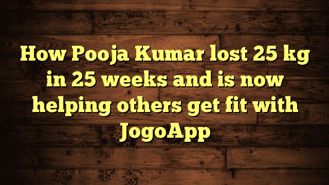 How Pooja Kumar lost 25 kg in 25 weeks and is now helping others get fit with JogoApp - http://www.facebook.com/factors4fatloss/posts/1850855808525307