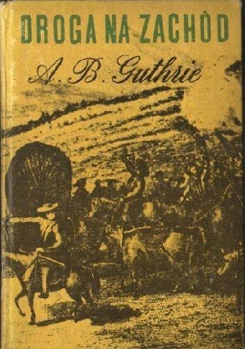 Okładka książki Droga na Zachód