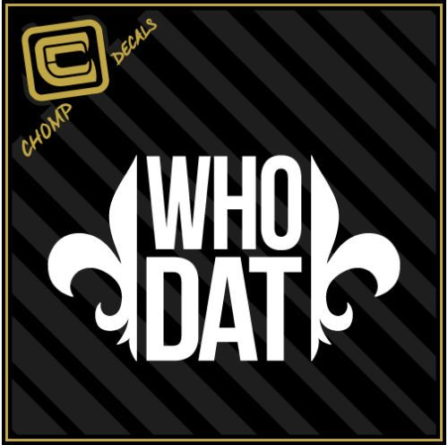 Who dat new orleans saints football nation louisiana car vinyl decals stickers