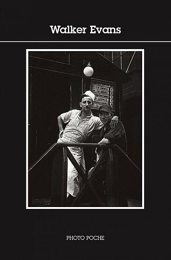 Walker Evans s'affiche chez Acte Sud, collection Photo Poche