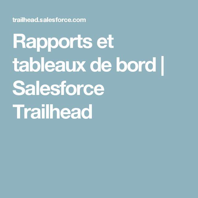 Rapports et tableaux de bord   Salesforce Trailhead