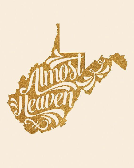 West Virginia Printable Almost Heaven Take Me by InkLaneDesign