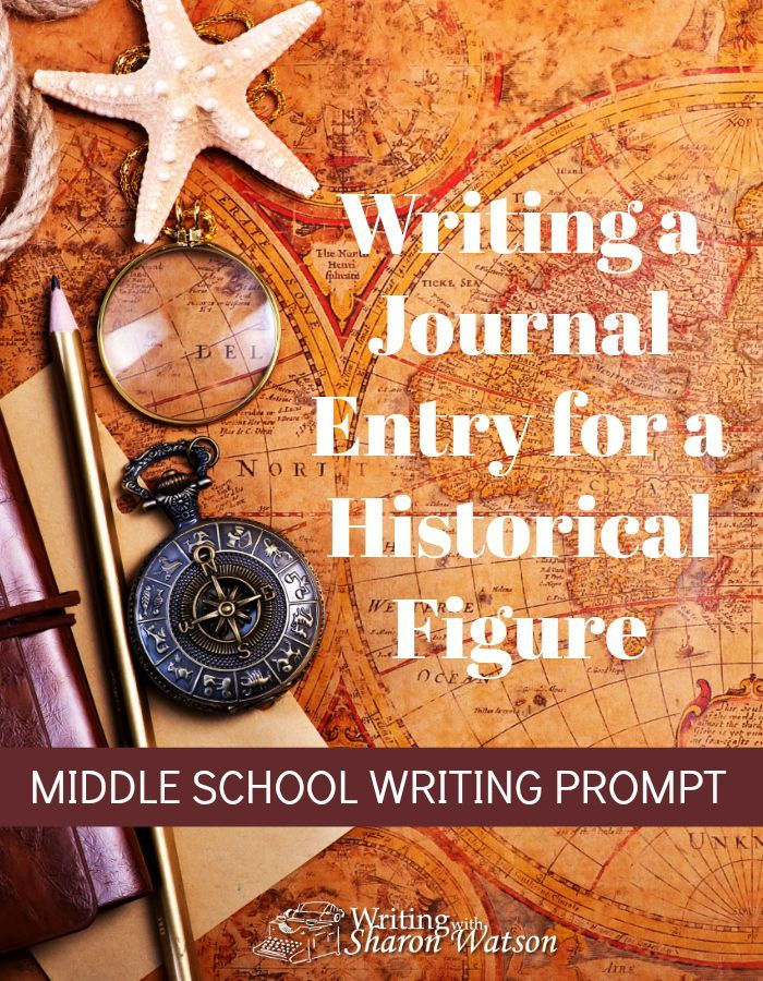Middle School Writing Prompt - Write the journal entry of a historical figure from your history book. Choose an exciting or troubling day from your person's life. #homeschool #writing #writingprompt #middleschool