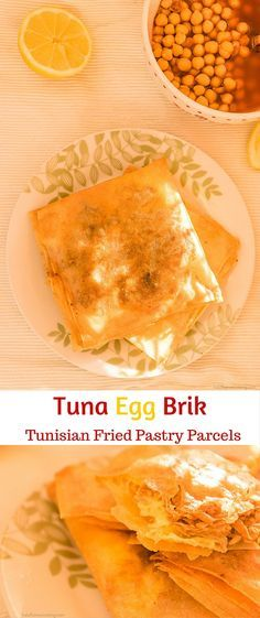 Lablabi - Tunisian Chickpeas Soup / Stew and a guide of how to make Tuna Egg Brik - Fried Pastry Parcels