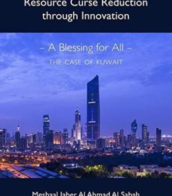 Resource Curse Reduction Through Innovation – A Blessing For All – The Case Of Kuwait PDF