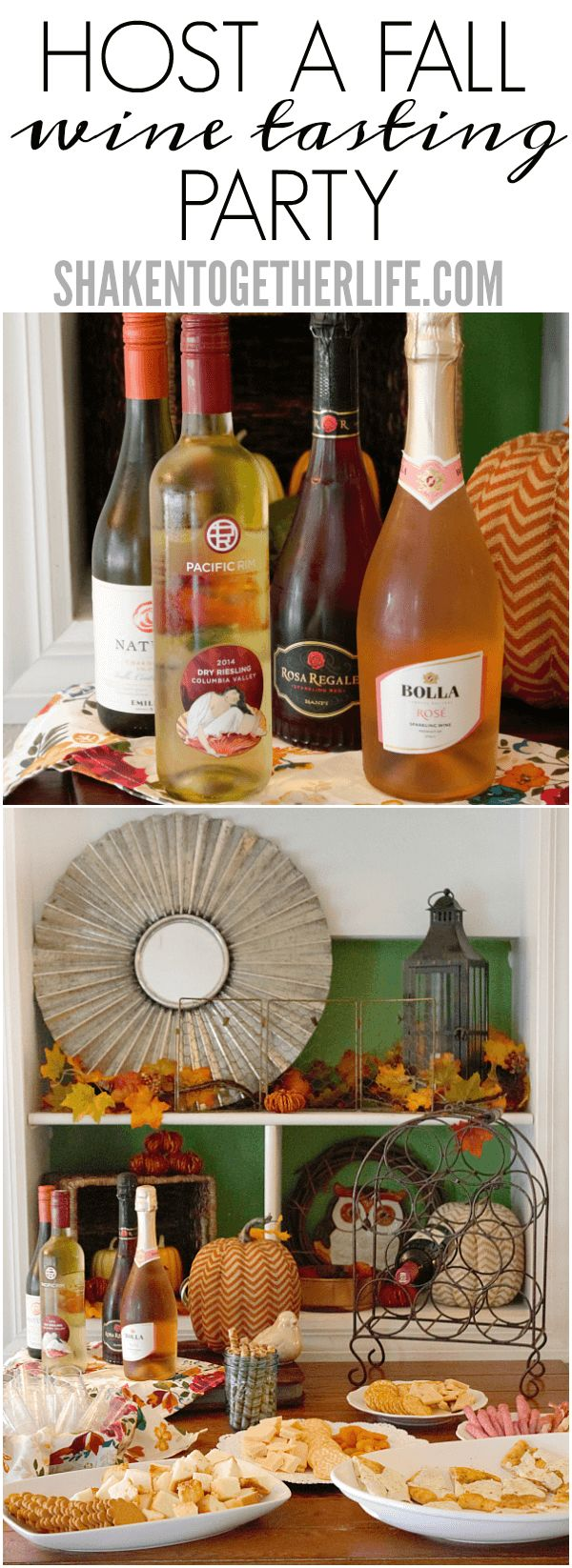 Host a Fall Wine Tasting Party! 6 wines, 6 easy appetizers ... way too much fun!