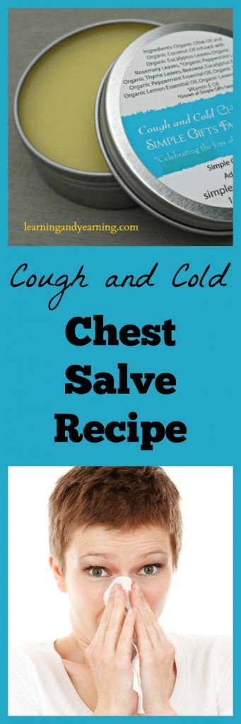 Learn to make your own cough and cold chest salve for simple, natural relief made from safe, high quality herbs, essential oils, olive oil and beeswax.