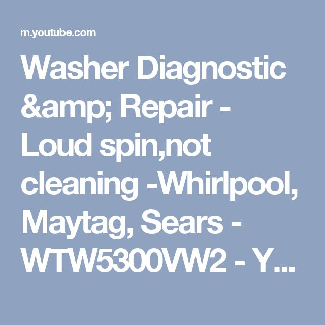 9 best washerdryer repair images on pinterest clothes dryer washer diagnostic repair loud spinnot cleaning whirlpool maytag sears fandeluxe Images