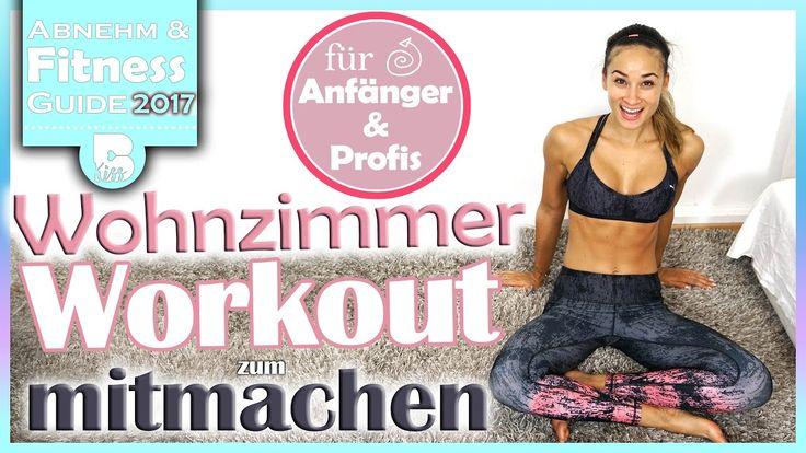 Wohnzimmer Workout - Bauch Beine Po und Oberkörper - Für Profis und Anfä...