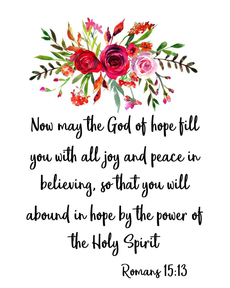 Download printable scripture verse art. Romans 15:13.. one of my favorite verses. May the God of Hope fill you with all joy!
