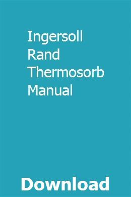 Ingersoll Rand Thermosorb Manual download pdf