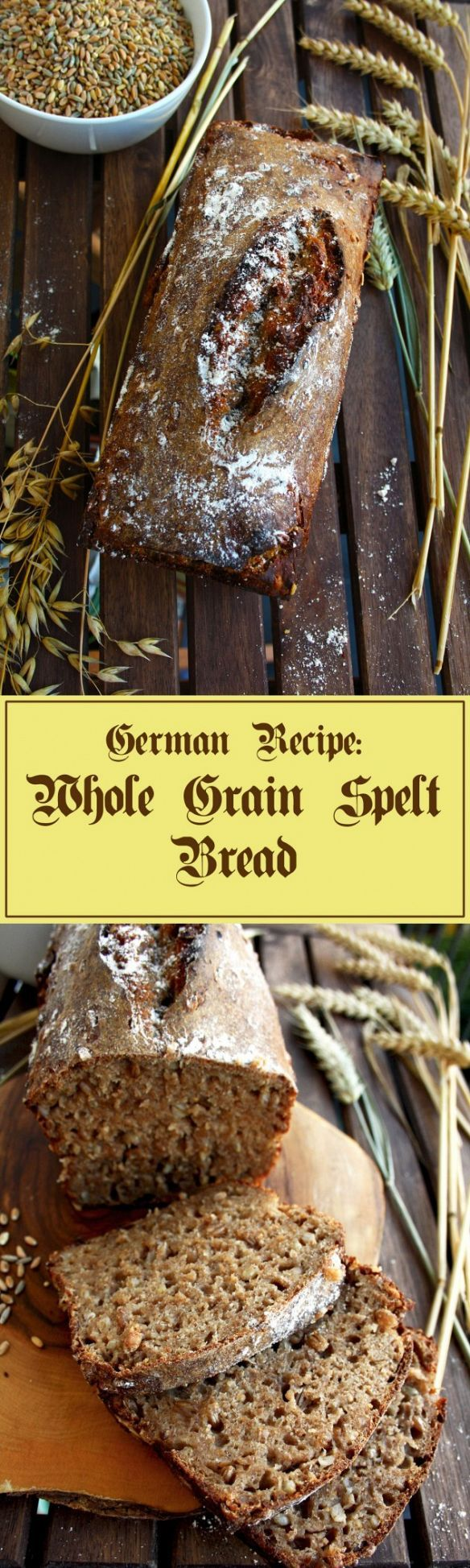 Whole Grain Spelt Bread - super healthy and delicious alternative to usual wheat bread! Check it out!
