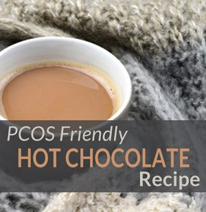 We share an easy to make hot chocolate recipe. This is a healthier option for any PCOS Diva who does not want to compromise on taste or their health.