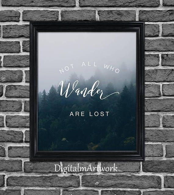 Printable Not all who wander are lost college dorm poster
